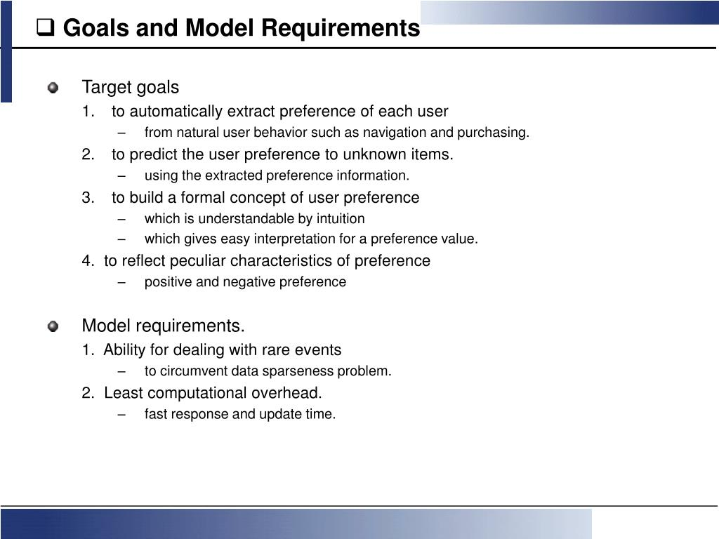Goals and Model Requirements