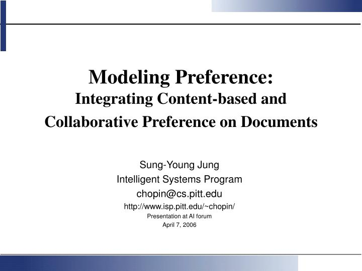 Modeling preference integrating content based and collaborative preference on documents