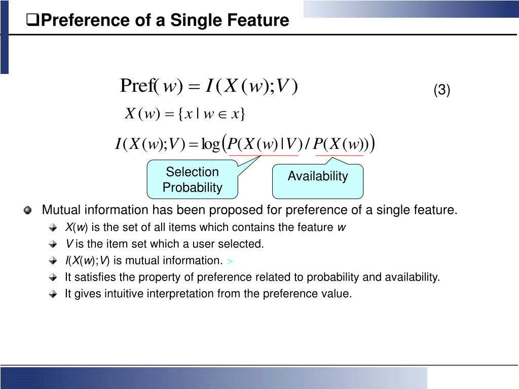 Preference of a Single Feature