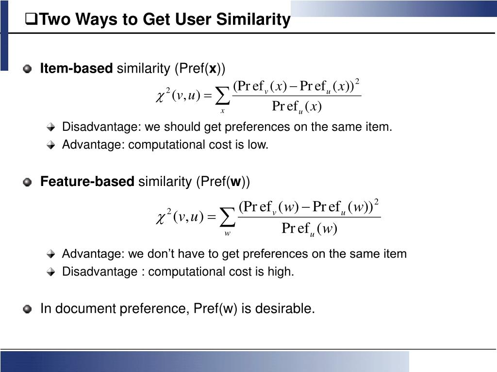 Two Ways to Get User Similarity