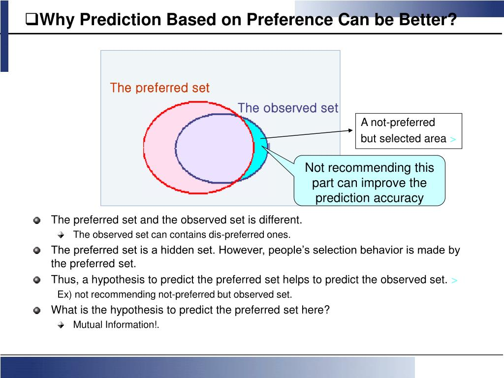 Why Prediction Based on Preference Can be Better?