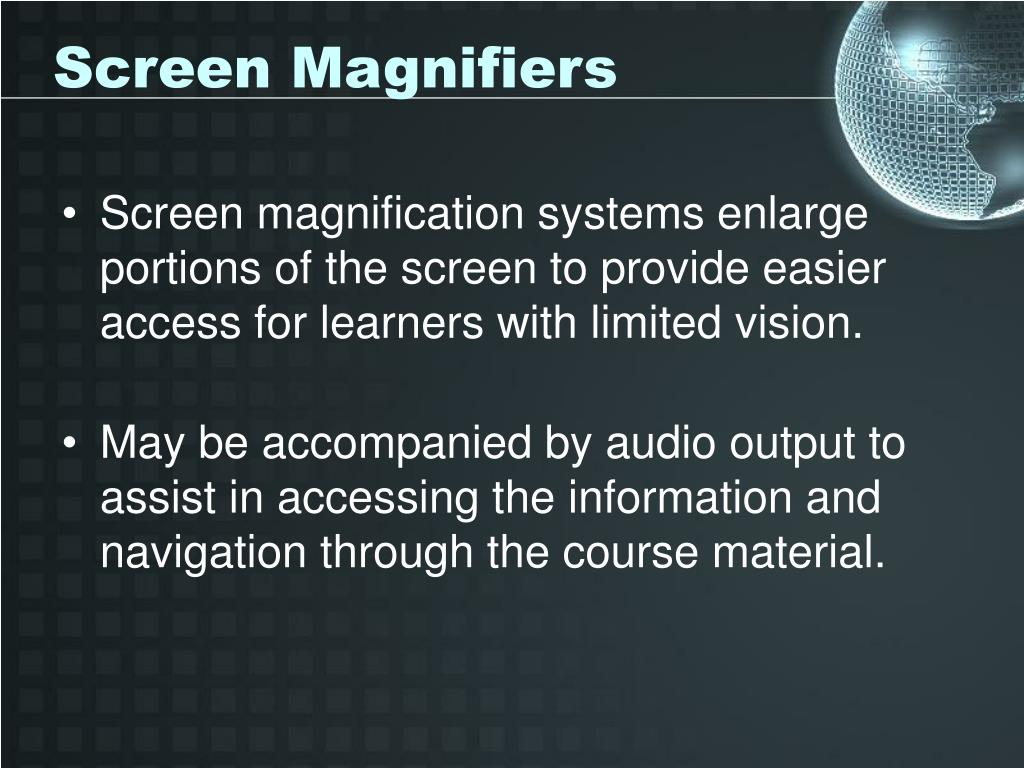 Screen Magnifiers