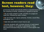 screen readers read text however they