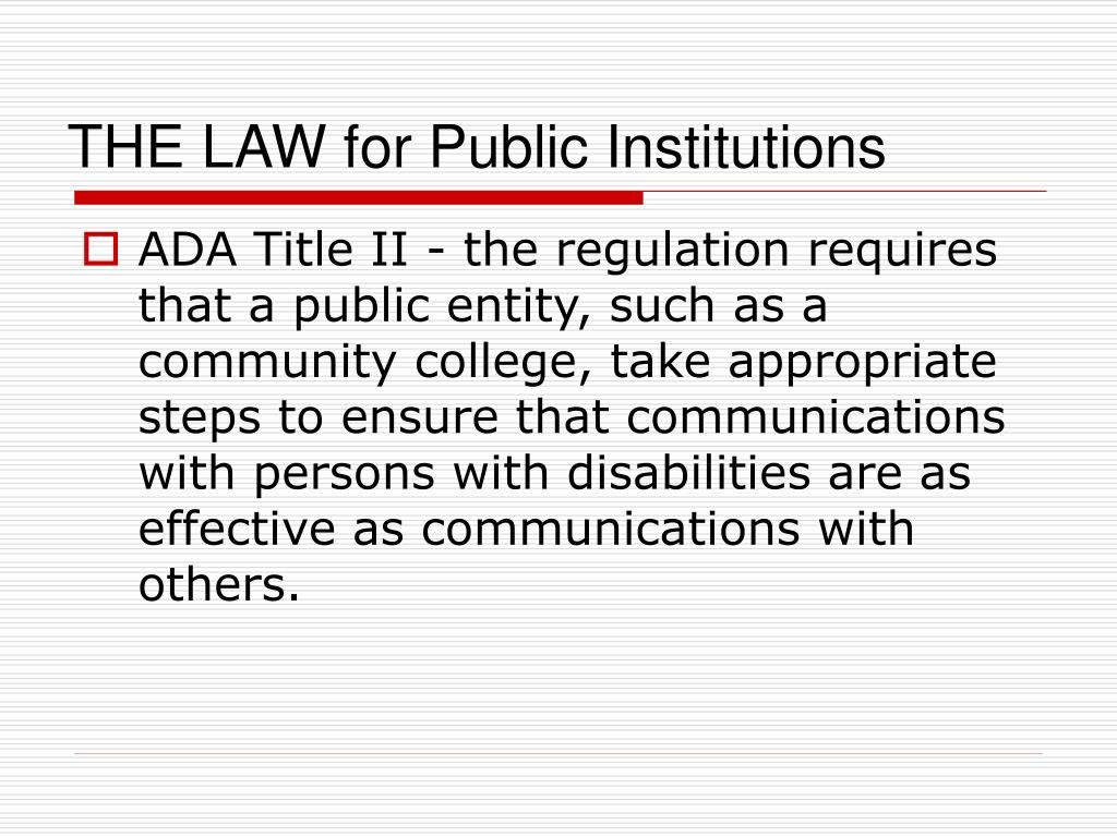 THE LAW for Public Institutions