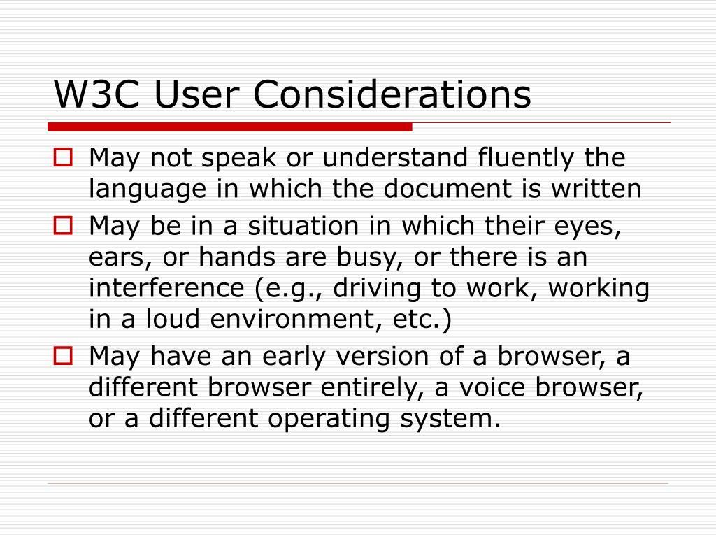 W3C User Considerations