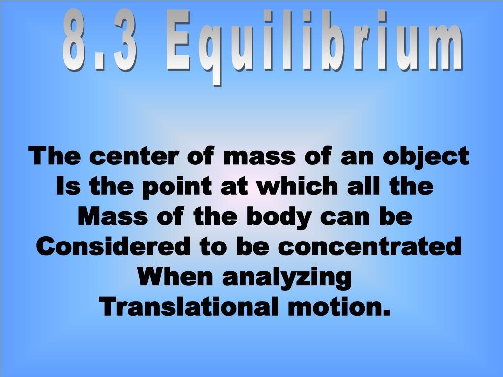 8.3 Equilibrium