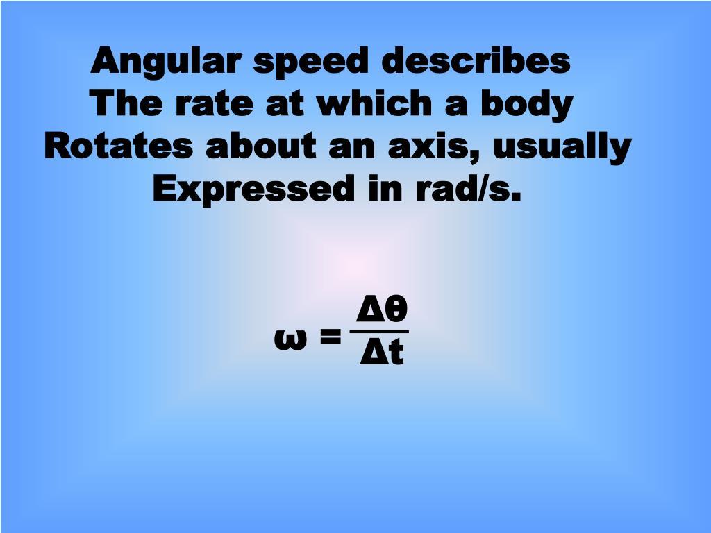 Angular speed describes