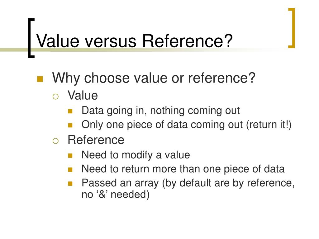 Value versus Reference?