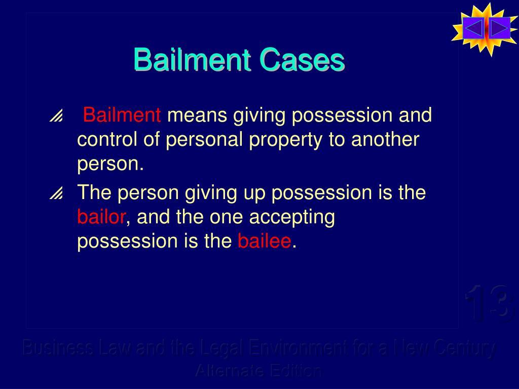 Bailment Cases