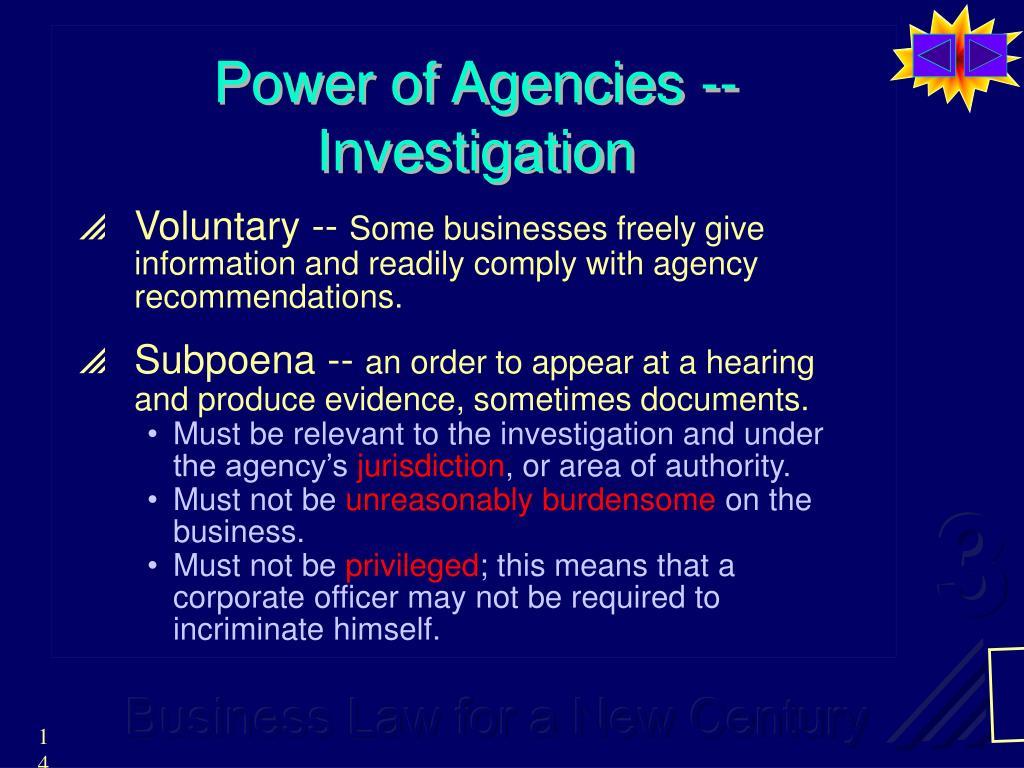 Power of Agencies -- Investigation
