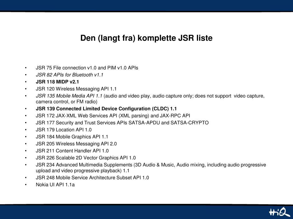 Den (langt fra) komplette JSR liste