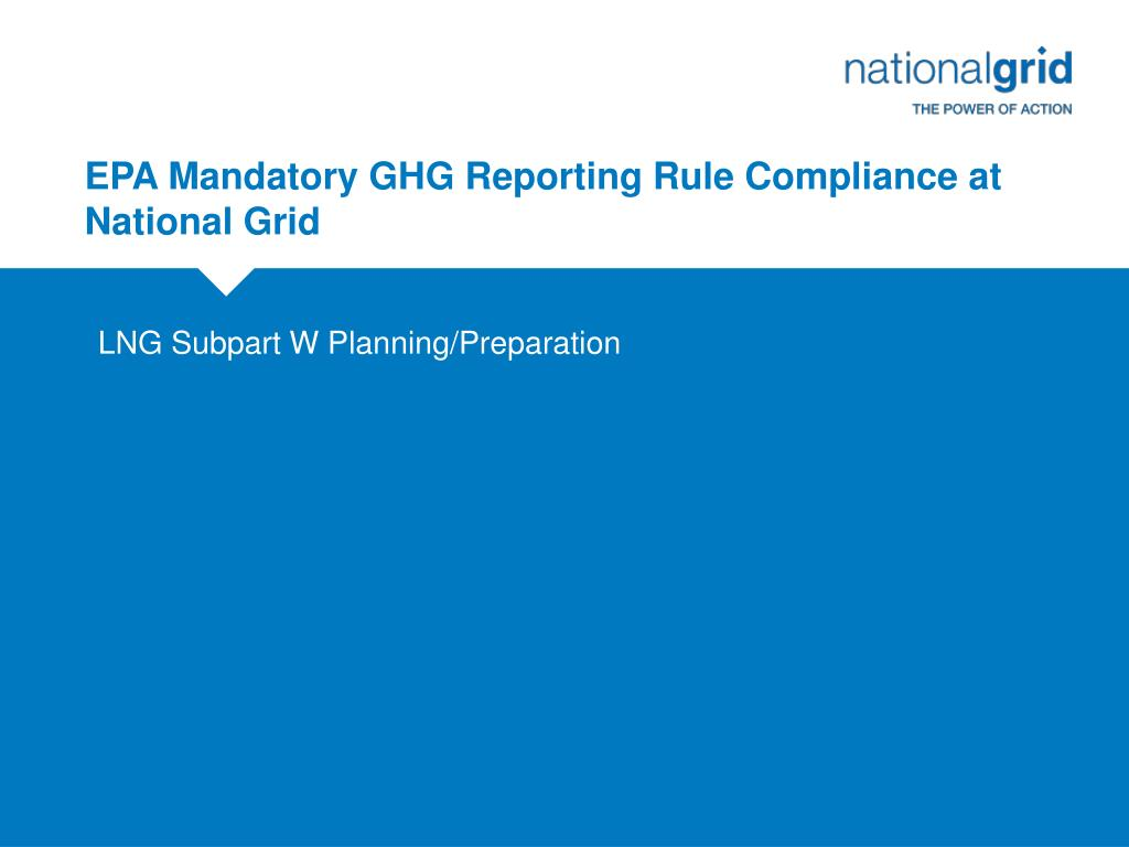 EPA Mandatory GHG Reporting Rule Compliance at National Grid