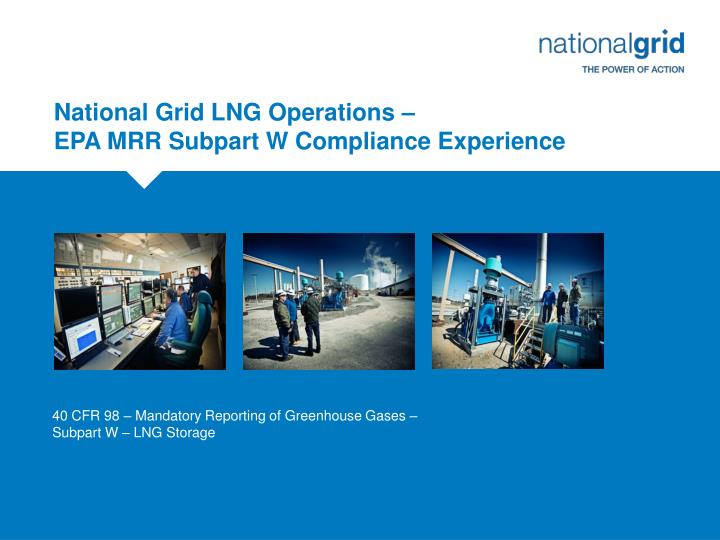 National grid lng operations epa mrr subpart w compliance experience