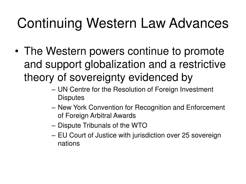 Continuing Western Law Advances