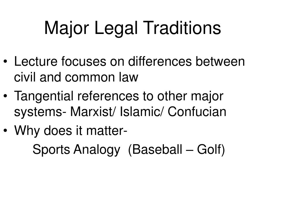 Major Legal Traditions