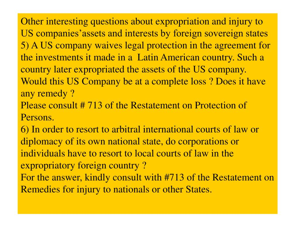 Other interesting questions about expropriation and injury to US companies'assets and interests by foreign sovereign states