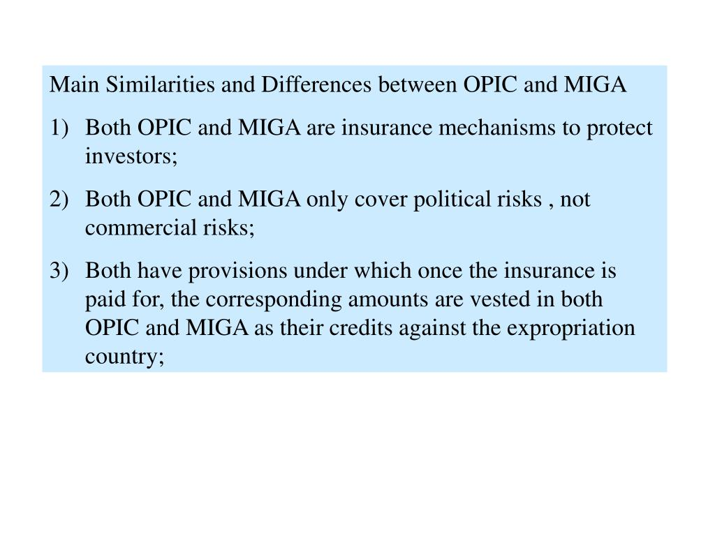 Main Similarities and Differences between OPIC and MIGA