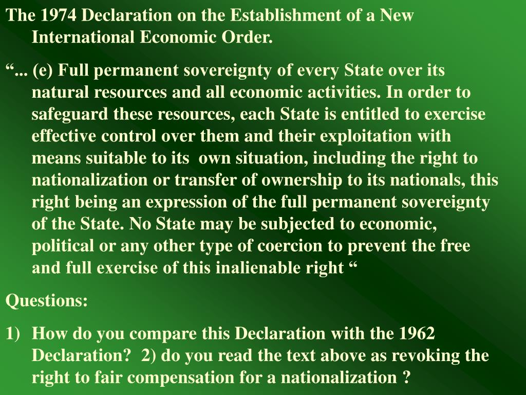 The 1974 Declaration on the Establishment of a New International Economic Order.