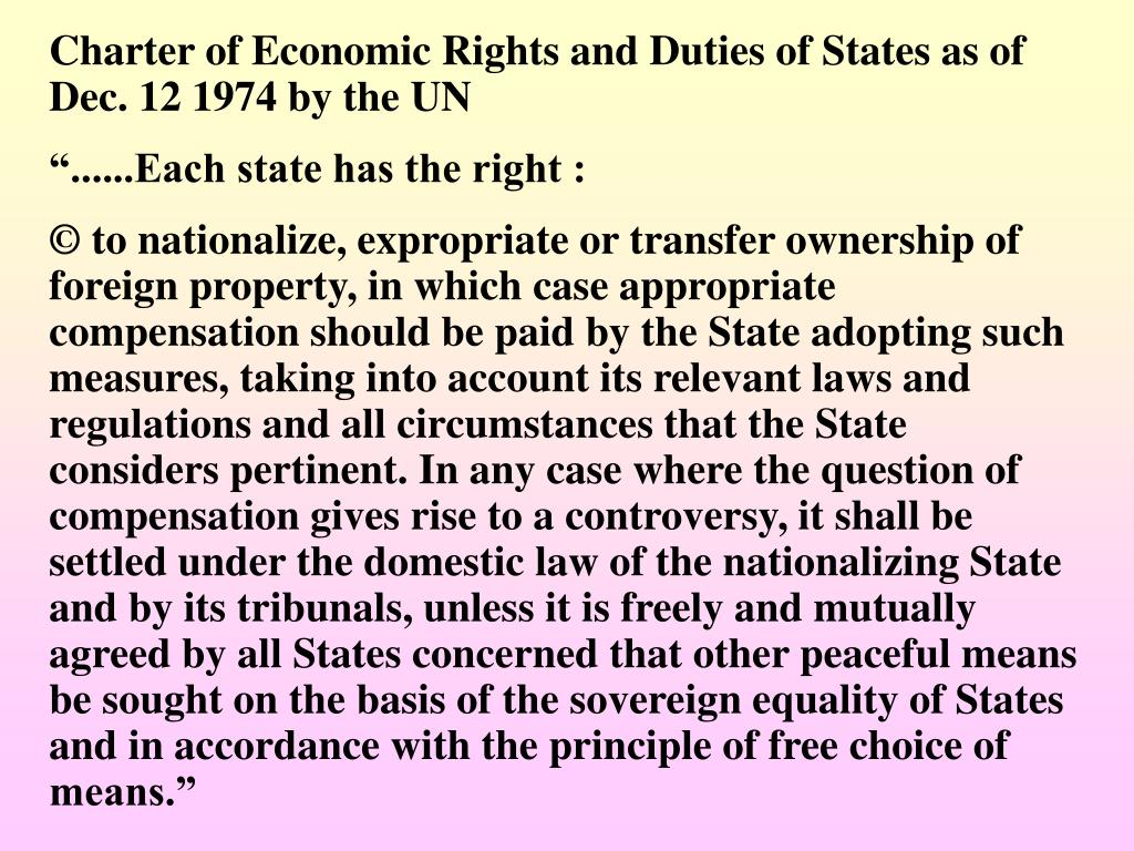 Charter of Economic Rights and Duties of States as of Dec. 12 1974 by the UN