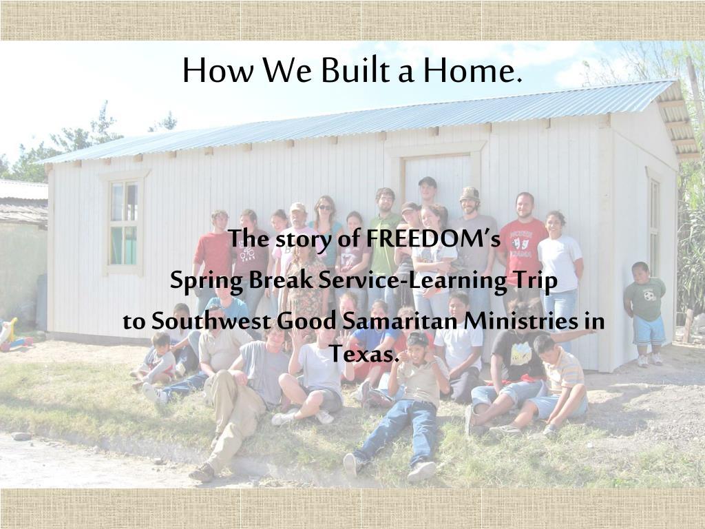 How We Built a Home.