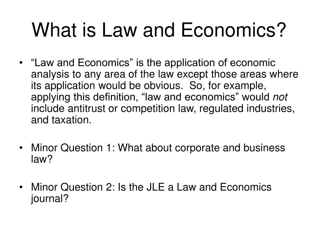 What is Law and Economics?