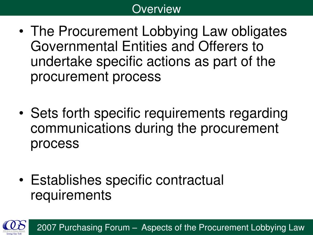 The Procurement Lobbying Law obligates Governmental Entities and Offerers to undertake specific actions as part of the procurement process
