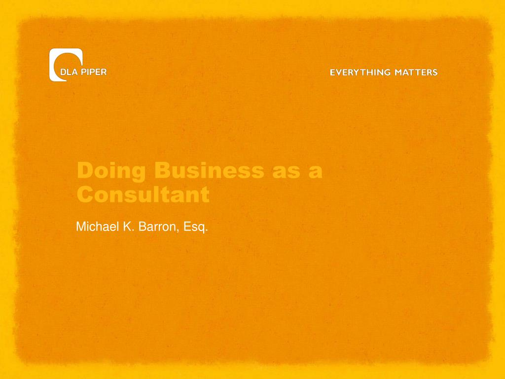 Doing Business as a Consultant