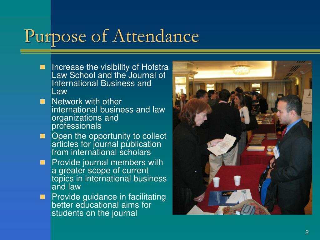 Purpose of Attendance