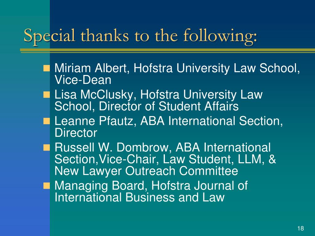 Special thanks to the following: