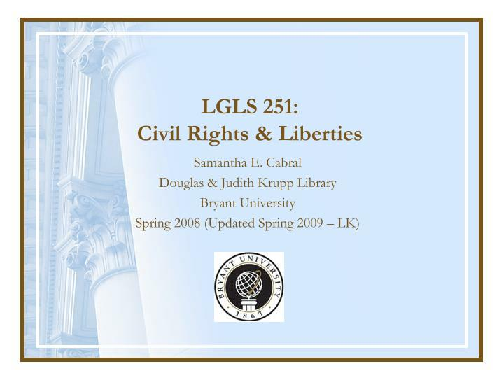 Lgls 251 civil rights liberties