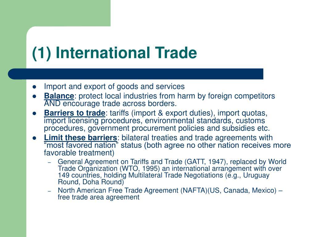 (1) International Trade
