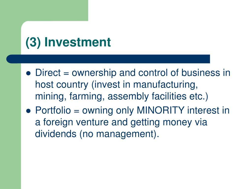 (3) Investment