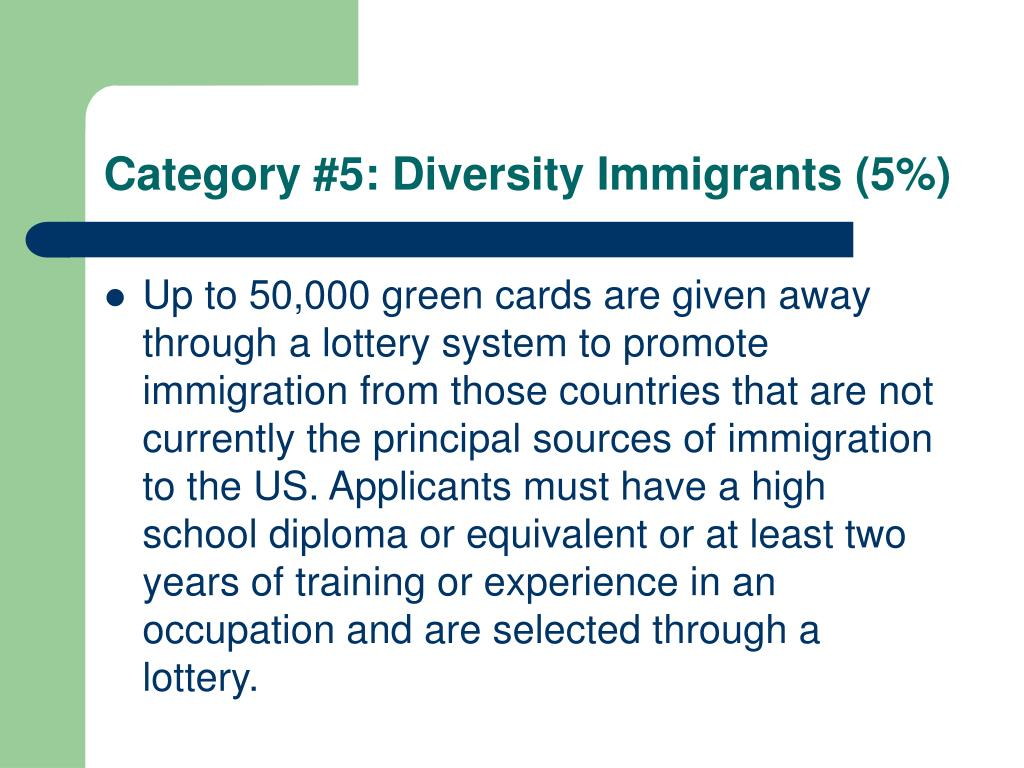 Category #5: Diversity Immigrants (5%)