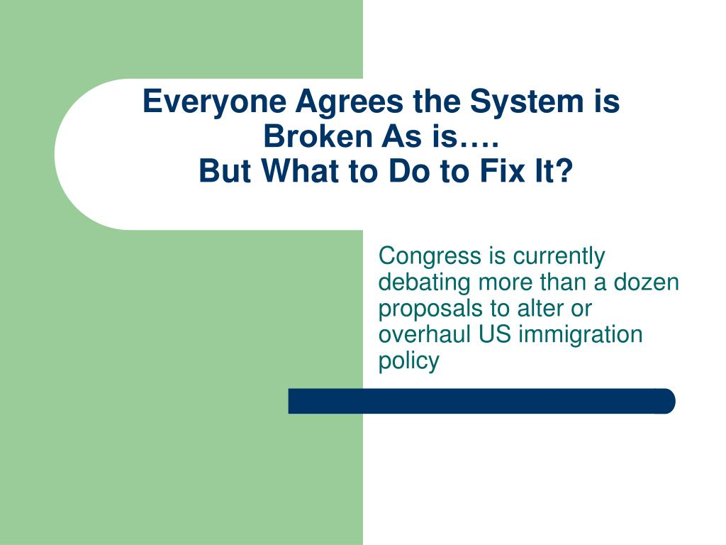 Everyone Agrees the System is Broken As is….