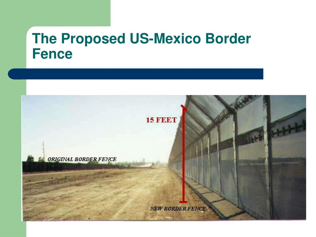 The Proposed US-Mexico Border Fence