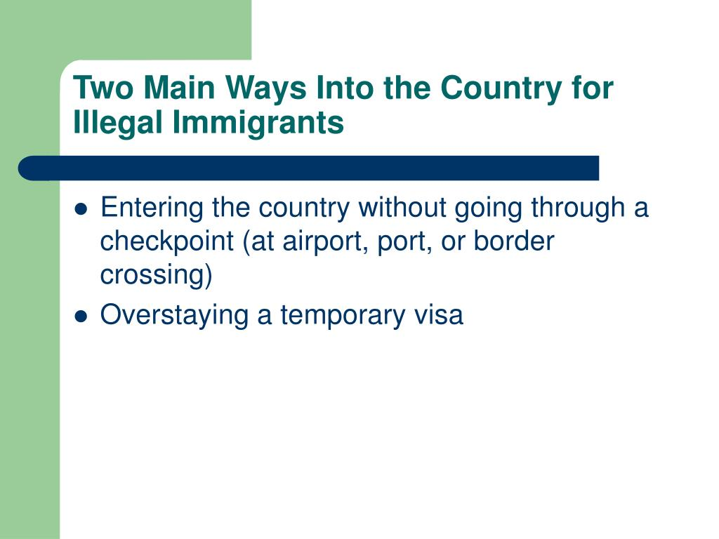 Two Main Ways Into the Country for Illegal Immigrants