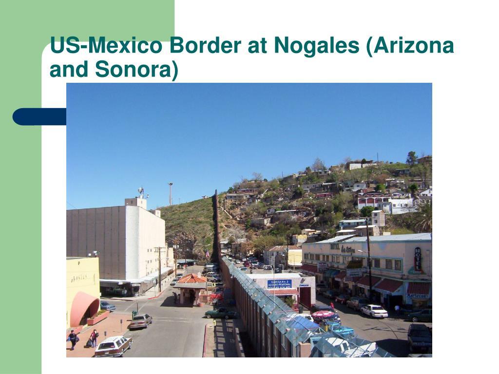 US-Mexico Border at Nogales (Arizona and Sonora)