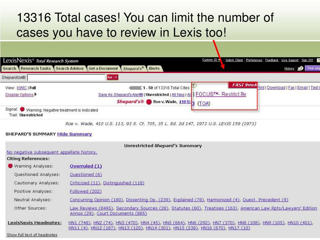 13316 Total cases! You can limit the number of cases you have to review in Lexis too!