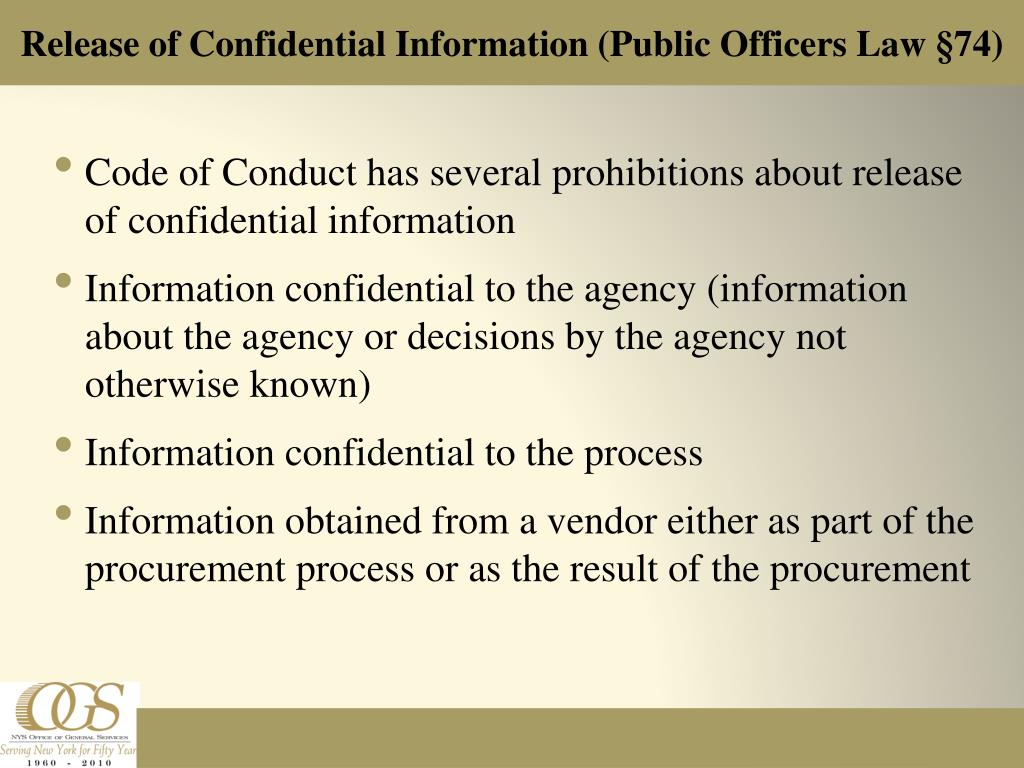 Code of Conduct has several prohibitions about release of confidential information