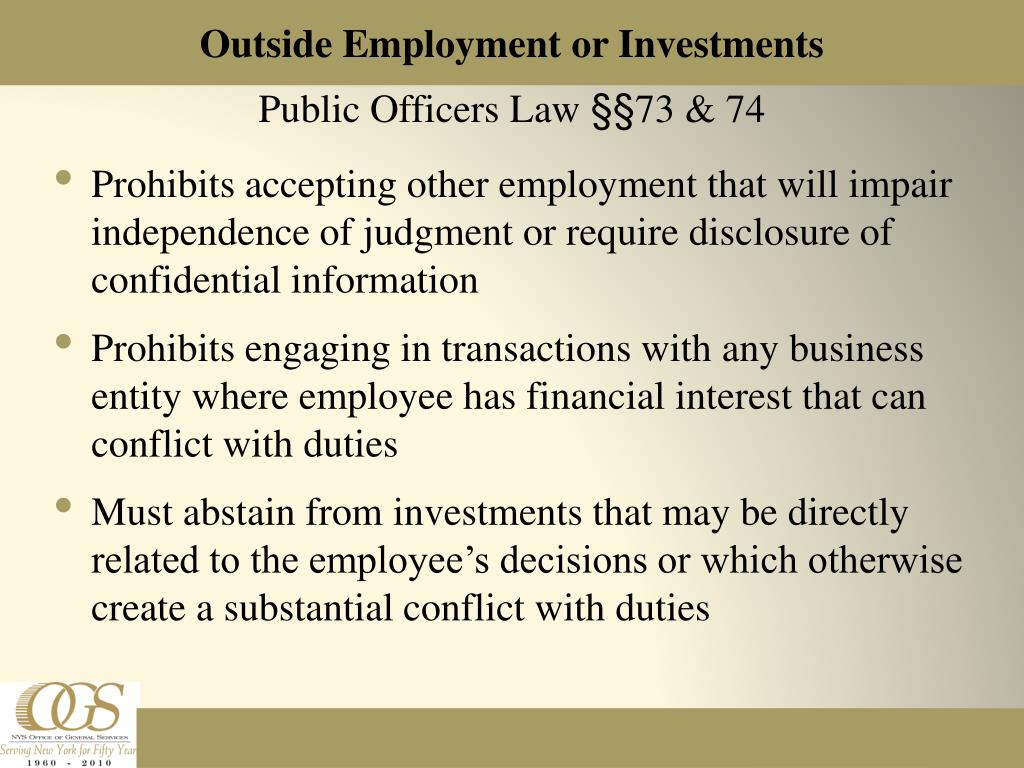 Outside Employment or Investments