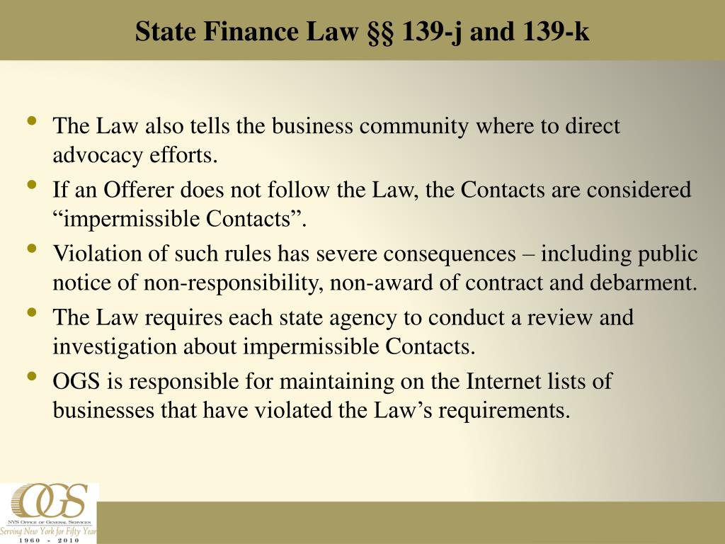 The Law also tells the business community where to direct advocacy efforts.