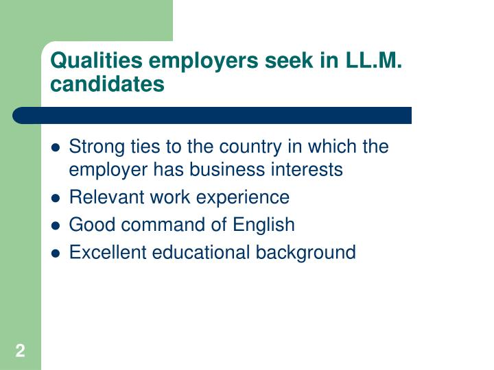 Qualities employers seek in ll m candidates