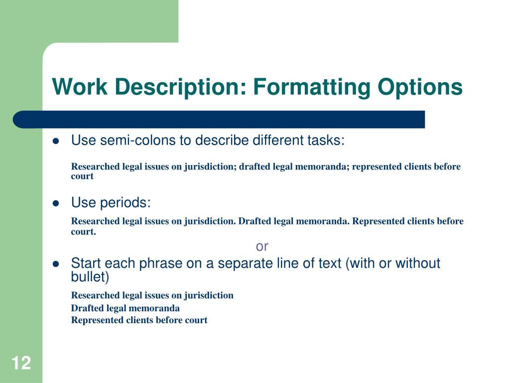 Work Description: Formatting Options