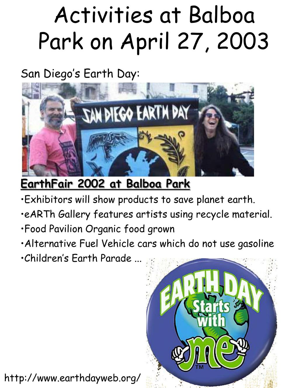 Activities at Balboa Park on April 27, 2003