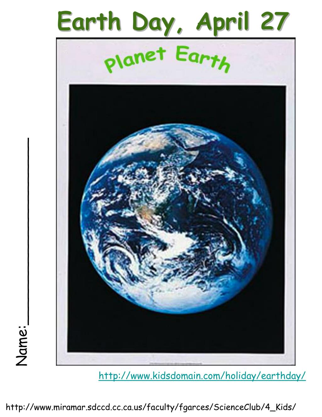 Earth Day, April 27