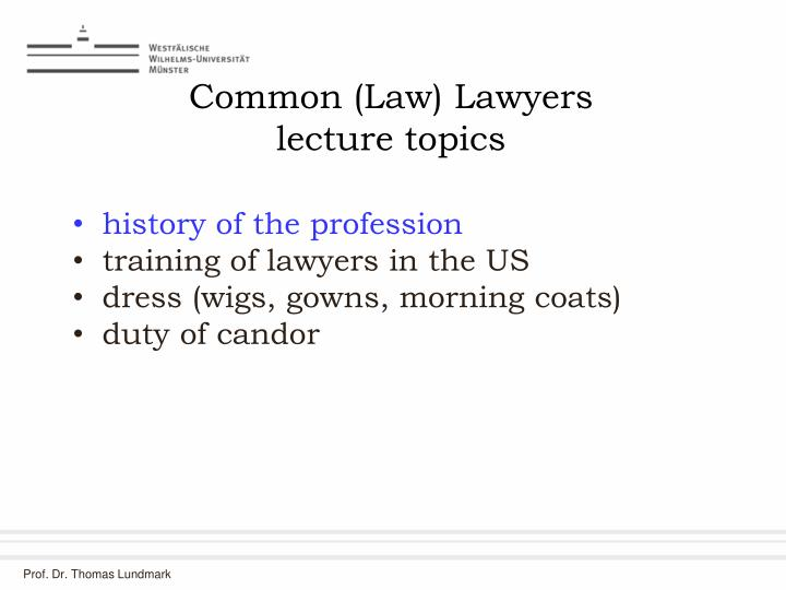 Common law lawyers lecture topics