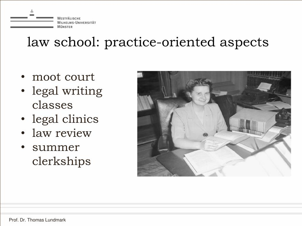 law school: practice-oriented aspects