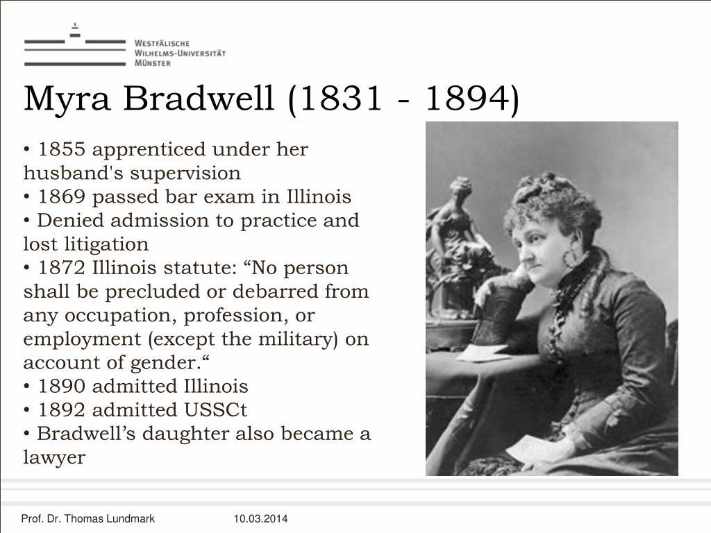 Myra Bradwell (1831 - 1894)