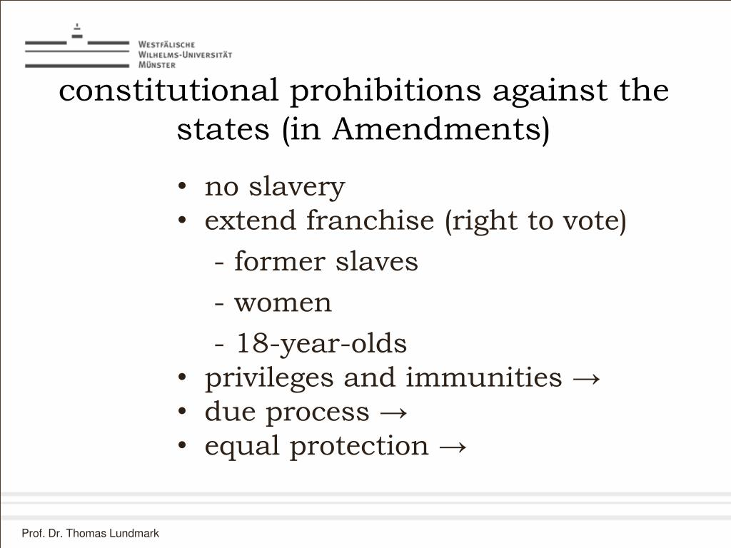 constitutional prohibitions against the states (in Amendments)
