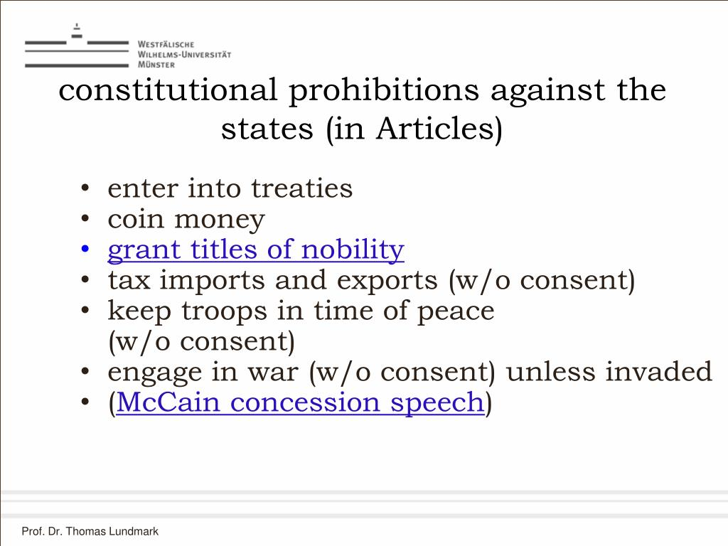 constitutional prohibitions against the states (in Articles)